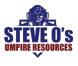 Steve O's Umpire Resources